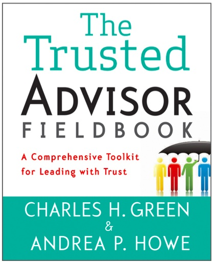 A valuable new book: The Trusted Advisor Fieldbook