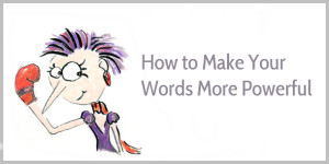 heres-how-to-add-power-to-your-words-1