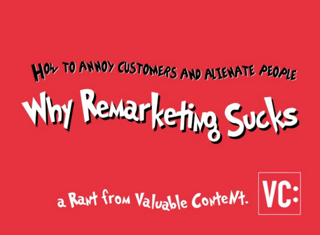 Why remarketing sucks