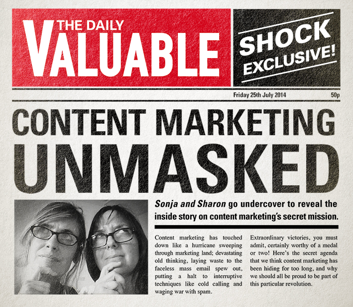 Shock news! Content marketing has a hidden agenda